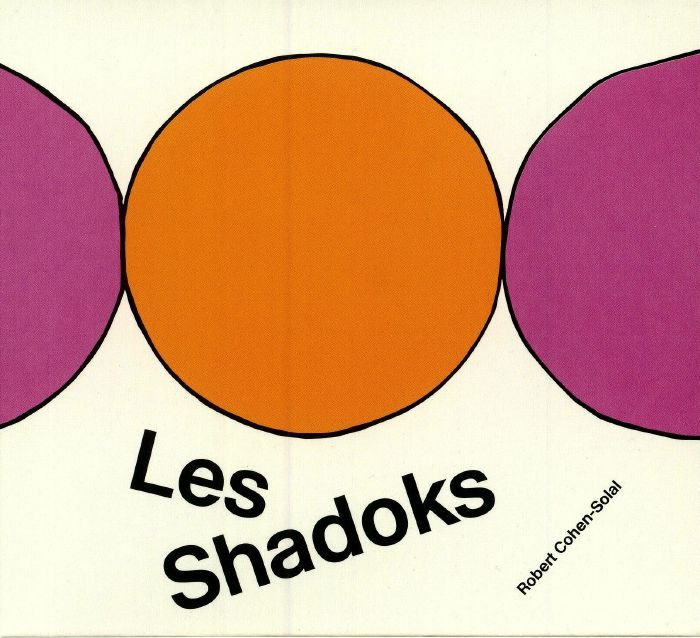 COHEN SOLAL, Robert - Les Shadoks: 50th Anniversary Edition