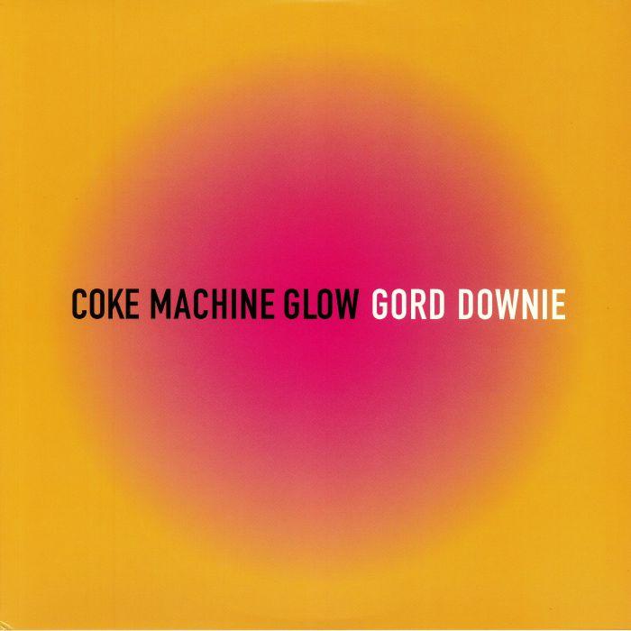 DOWNIE, Gord - Coke Machine Glow (reissue)