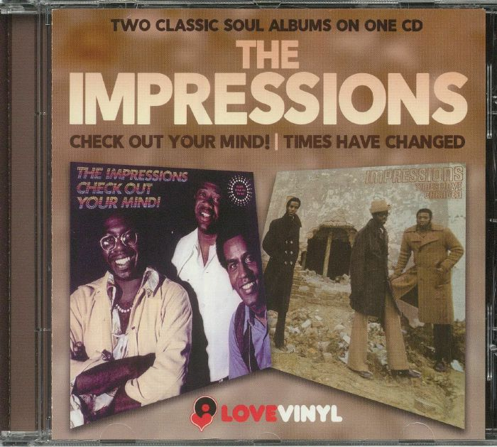 IMPRESSIONS, The - Check Out Your Mind!/Times Have Changed