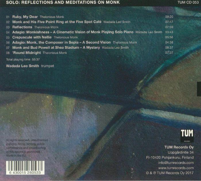 SMITH, Wadada Leo - Solo: Reflections & Meditations On Monk