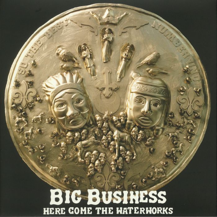 BIG BUSINESS - Here Come The Waterworks (reissue)