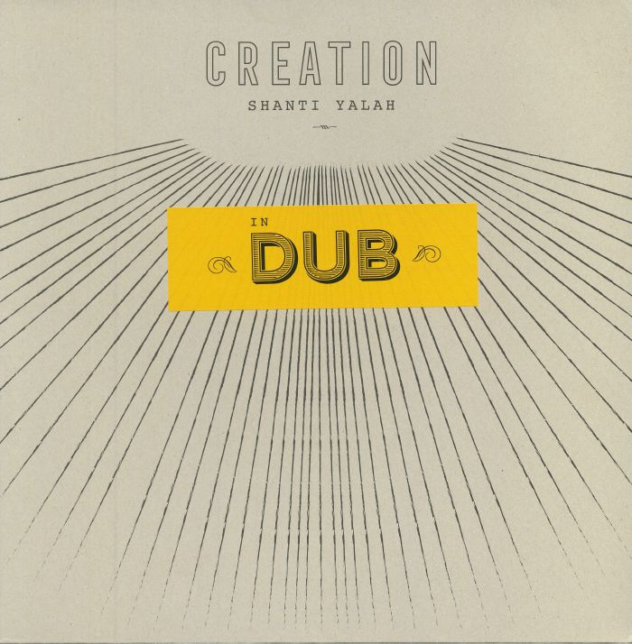 YALAH, Shanti - Creation In Dub