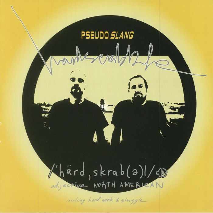 PSEUDO SLANG - Hardscrabble