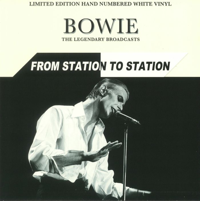BOWIE, David - From Station To Station: The Legendary Broadcasts