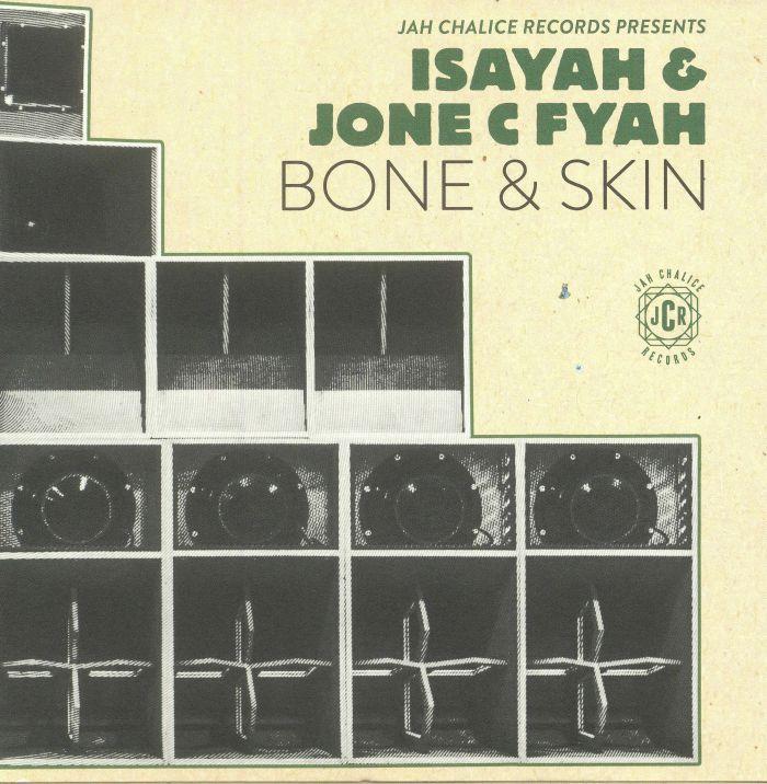 ISAYAH/JONE C FYAH - Bone & Skin