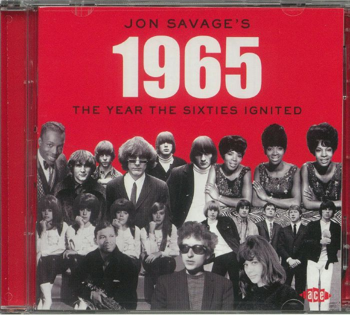 VARIOUS - Jon Savage's 1965: The Year The Sixties Ignited