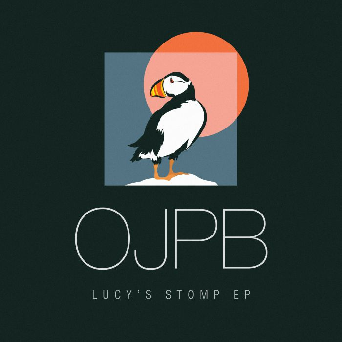 OJPB - Lucy's Stomp EP (feat Fred Everything re-fix)