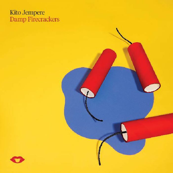 JEMPERE, Kito - Damp Fire Crackers