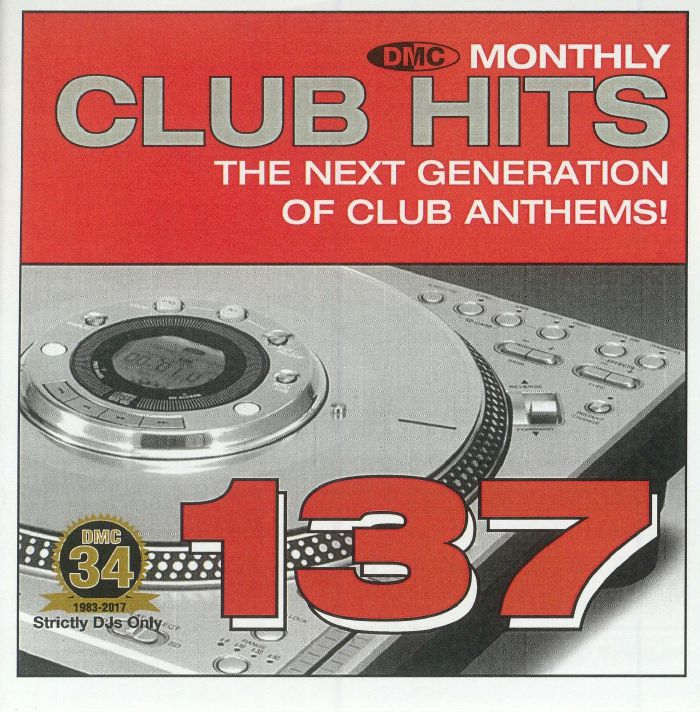 VARIOUS - DMC Monthly Club Hits 137: The Next Generation Of Club Anthems! (Strictly DJ Only)