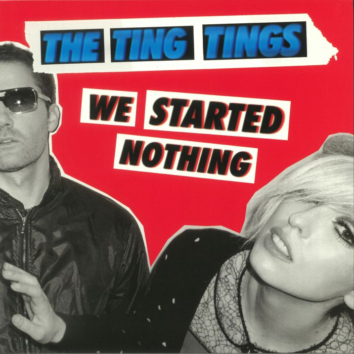TING TINGS, The - We Started Nothing (reissue)