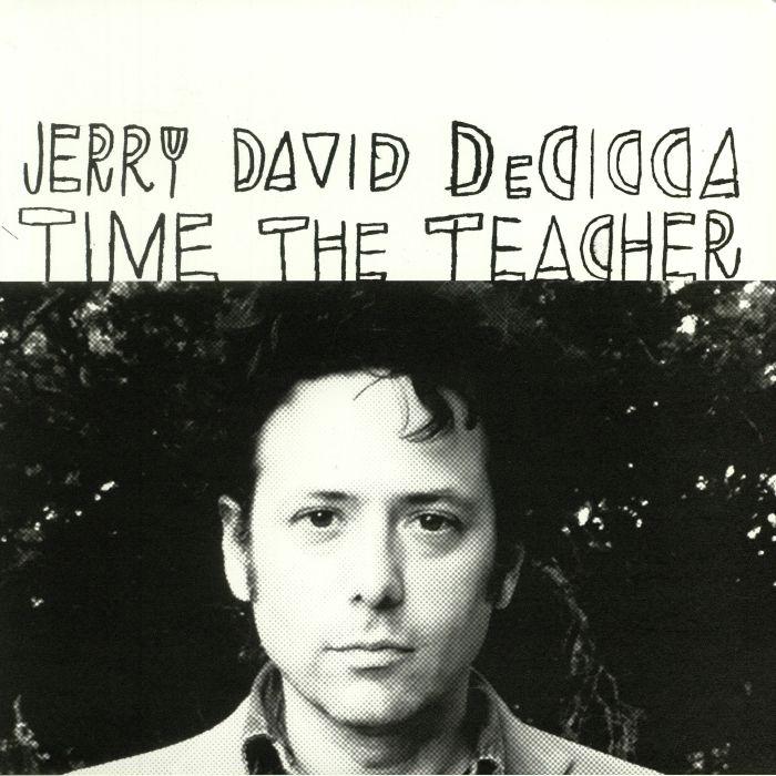 DECICCA, Jerry David - Time The Teacher