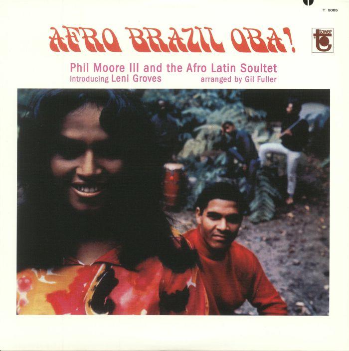 PHIL MOORE III/THE AFRO LATIN SOULTET/LENI GROVES/GIL FULLER - Afro Brazil Oba!