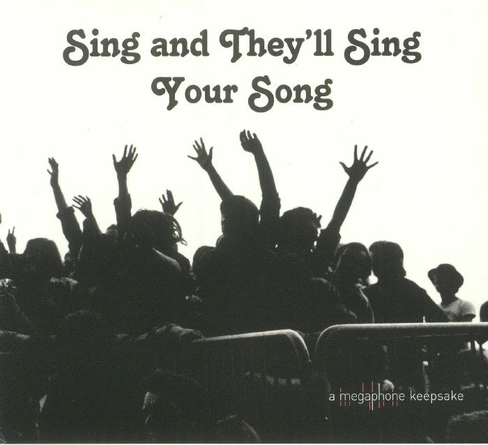 VARIOUS - Sing & They'll Sing Your Song