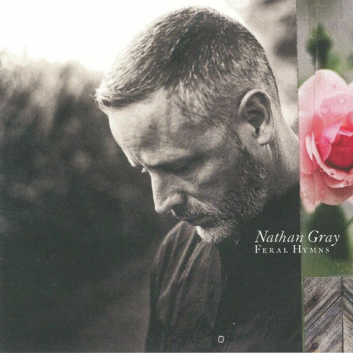 GRAY, Nathan - Feral Hymns
