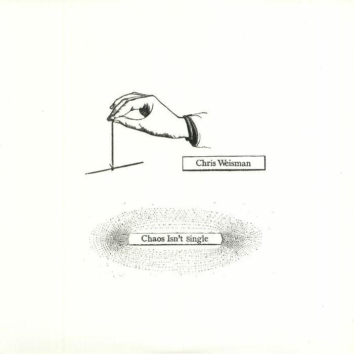 WEISMAN, Chris - Chaos Isn't Single