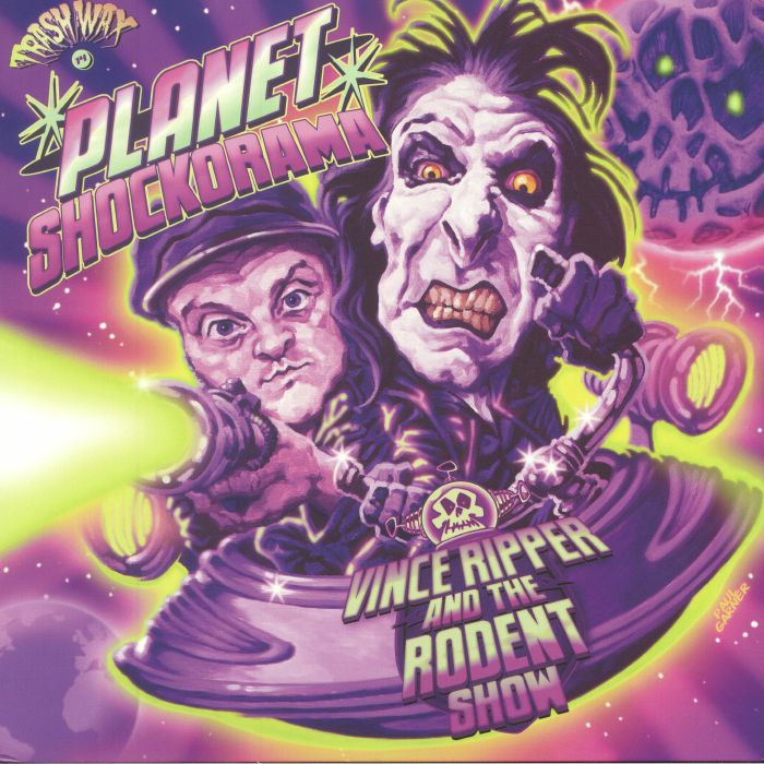 RIPPER, Vince & THE RODENT SHOW - Planet Shockorama