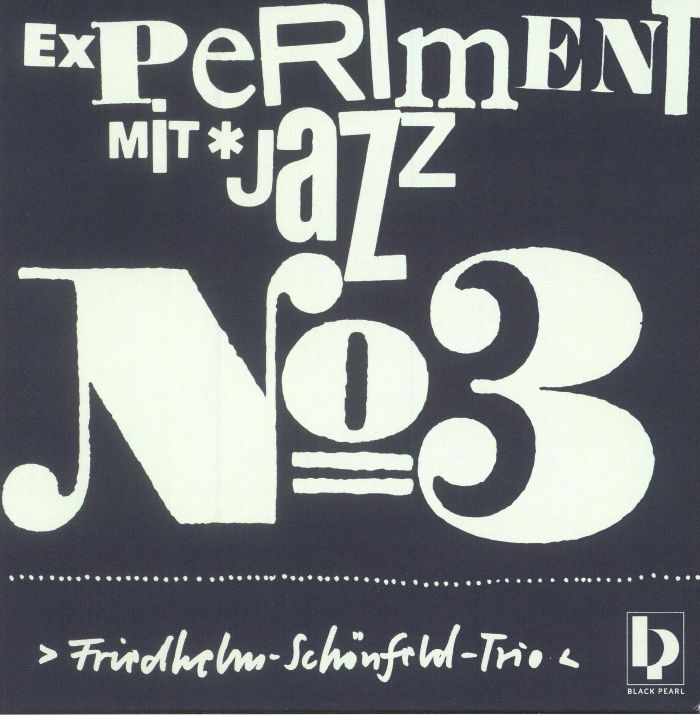 FRIEDHELM SCHONFELD TRIO - Experiment Mit Jazz No 3