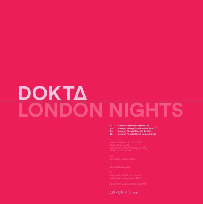 DOKTA - London Nights EP (feat Jason Heath, Burnski & Ralph Lawson remixes)