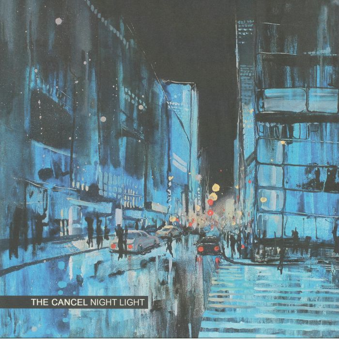 CANCEL, The - Night Light