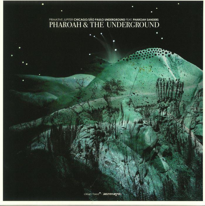 PHAROAH & THE UNDERGROUND/SAO PAULO UNDERGROUND feat PHARAOH SANDERS - Primative Jupiter
