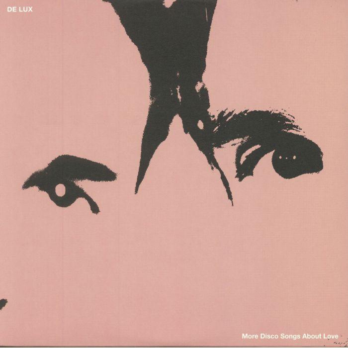 DE LUX - More Disco Songs About Love