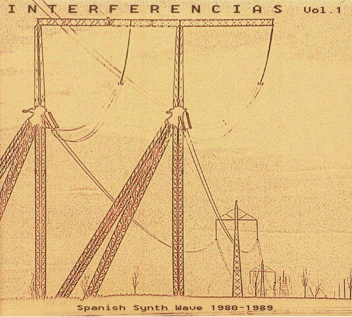 VARIOUS - Interferencias Vol 1: Spanish Synth Wave 1980-1989