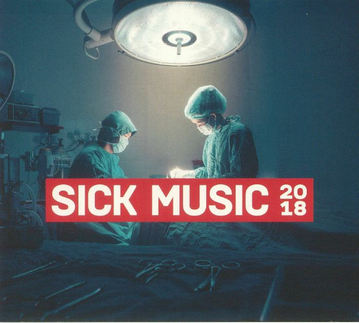 VARIOUS - Sick Music 2018