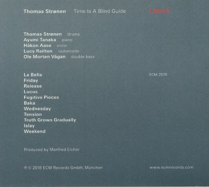 STRONEN, Thomas/TIME IS A BLIND GUIDE - Lucus