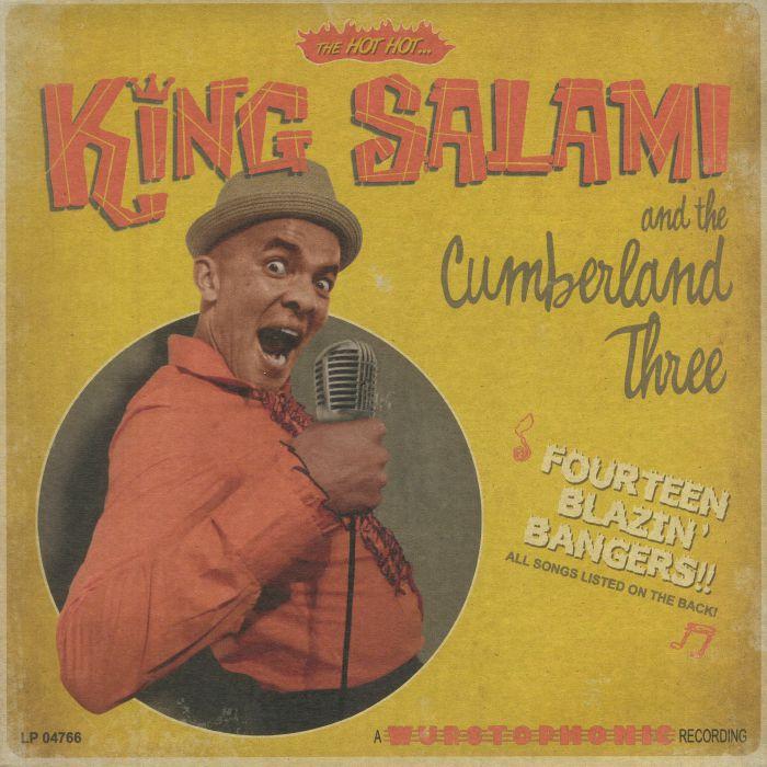 KING SALAMI & THE CUMBERLAND THREE - Fourteen Blazin' Bangers (reissue)