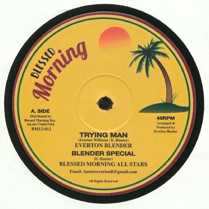 EVERTON BLENDER/BLESSED MORNING ALL STARS/AJDON HEIGHTS - Trying Man
