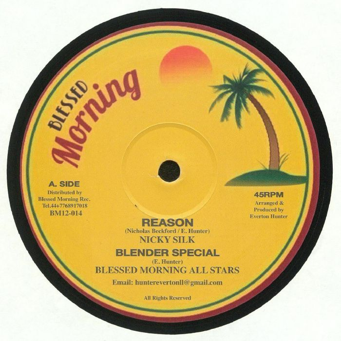 SILK, Nicky/BLESSED MORNING ALL STARS/JAHEIR - Reason
