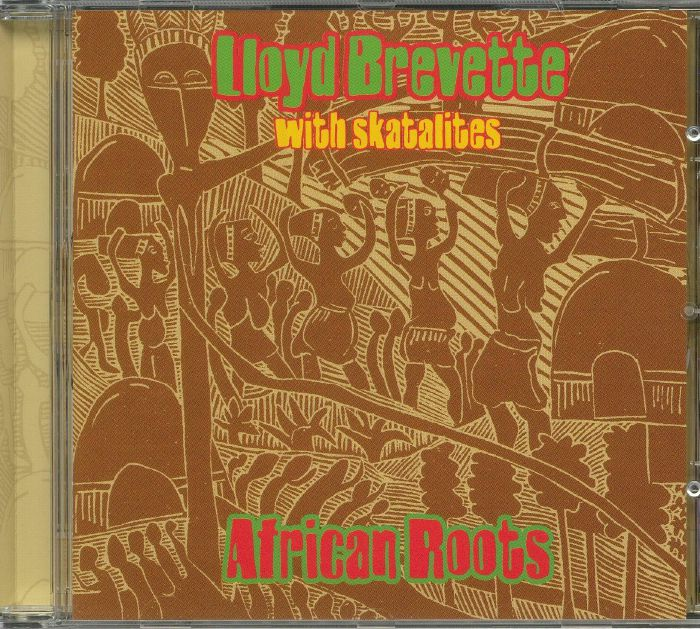 BREVETTE, Lloyd with SKATALITES - African Roots