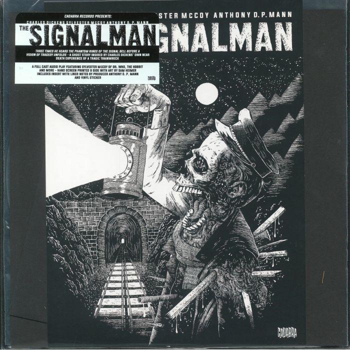 DICKENS, Charles/BRENT HOLLAND/ANTHONY D P MANN/SYLVESTER McCOY - The Signalman
