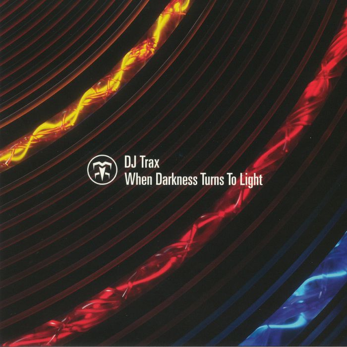 DJ TRAX - When Darkness Turns To Light