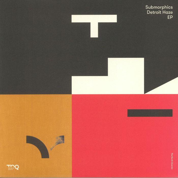 SUBMORPHICS - Detroit Haze EP