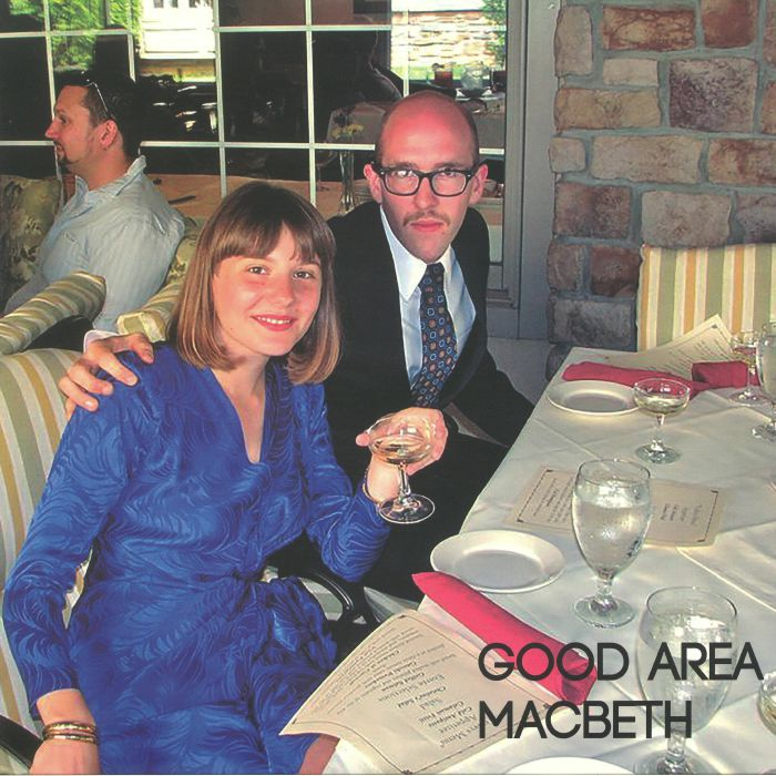 GOOD AREA - Macbeth