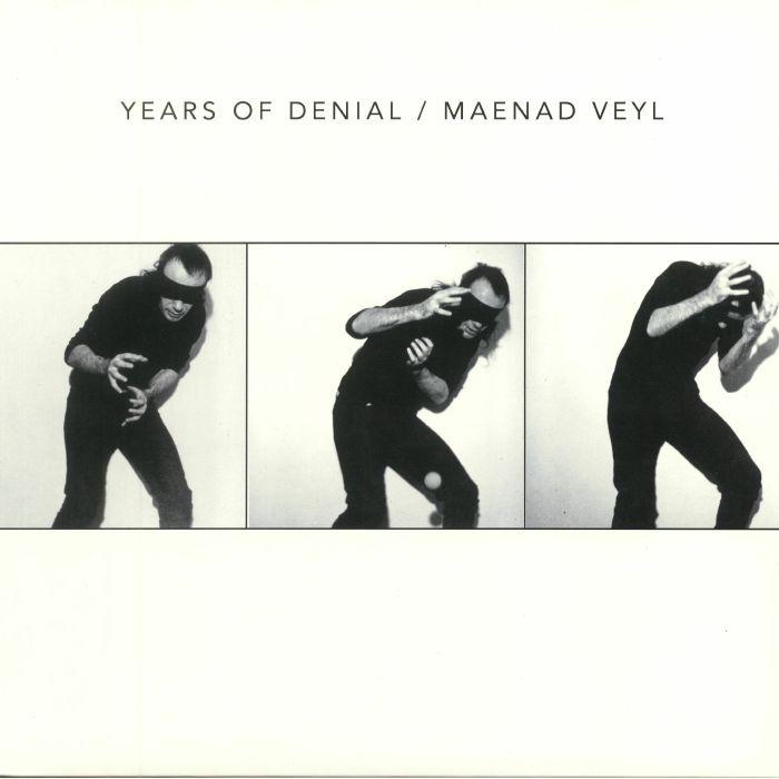 YEARS OF DENIAL/MAENAD VEYL - Split 12