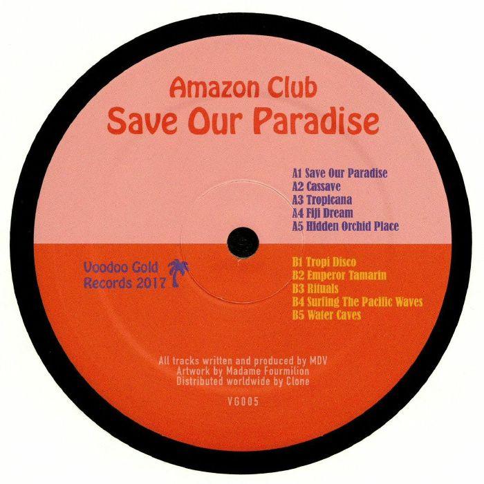 AMAZON CLUB - Save Our Paradise