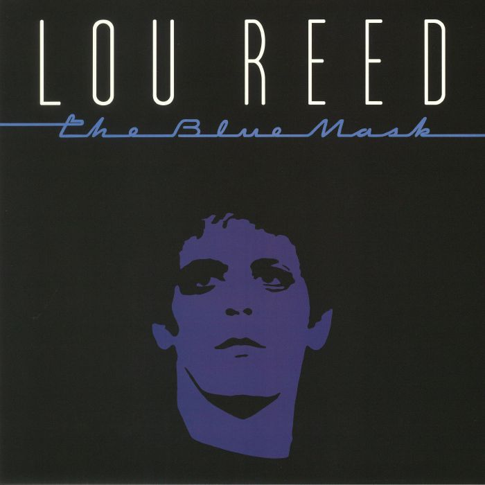 REED, Lou - The Blue Mask (remastered)