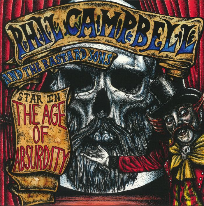 CAMPBELL, Phil & THE BASTARD SONS - The Age Of Absurdity