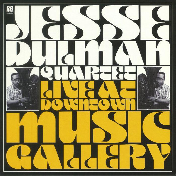 JESSE DULMAN QUARTET - Live At Downtown Music Gallery