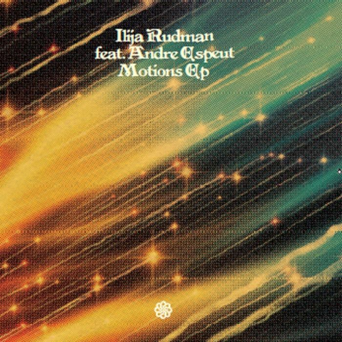 RUDMAN, Ilija feat ANDRE ESPEUT - Motions EP (feat Don Carlos remix & mix)