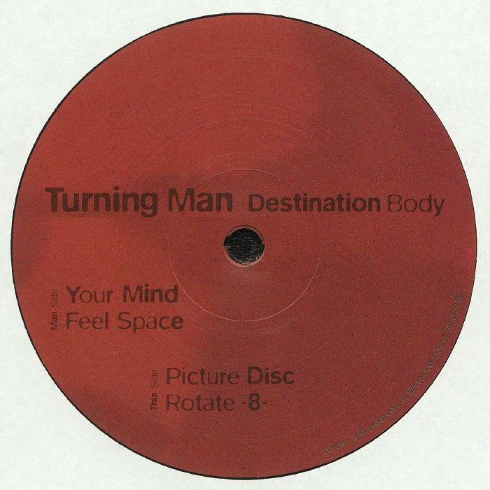 TURNING MAN - Destination Body