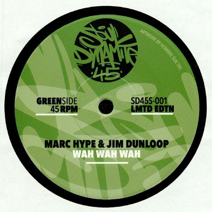 MARC HYPE/JIM DUNLOOP/HUCKSPIN/MONOPHONIC - Wah Wah Wah