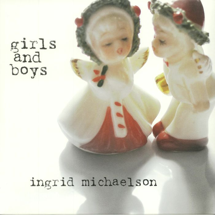 MICHAELSON, Ingrid - Girls & Boys: 10th Anniversary Edition (reissue)