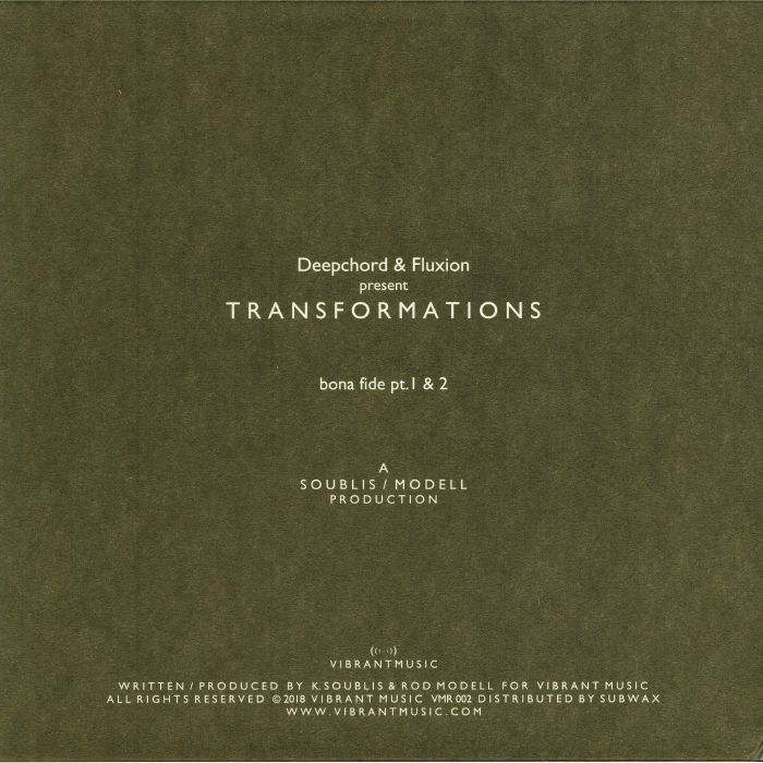 DEEPCHORD/FLUXION presents TRANSFORMATIONS - Bona Fide