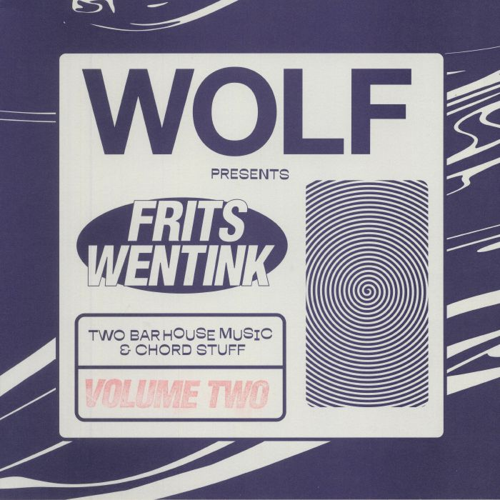 WENTINK, Frits - Two Bar House Music & Chord Stuff: Volume Two