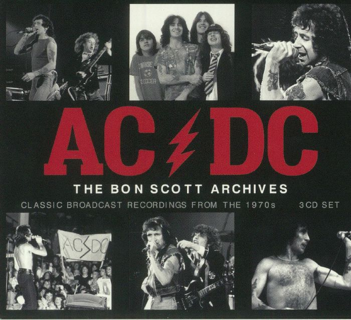 AC/DC - The Bon Scott Archives: Classic Broadcast Recordings From The 1970s