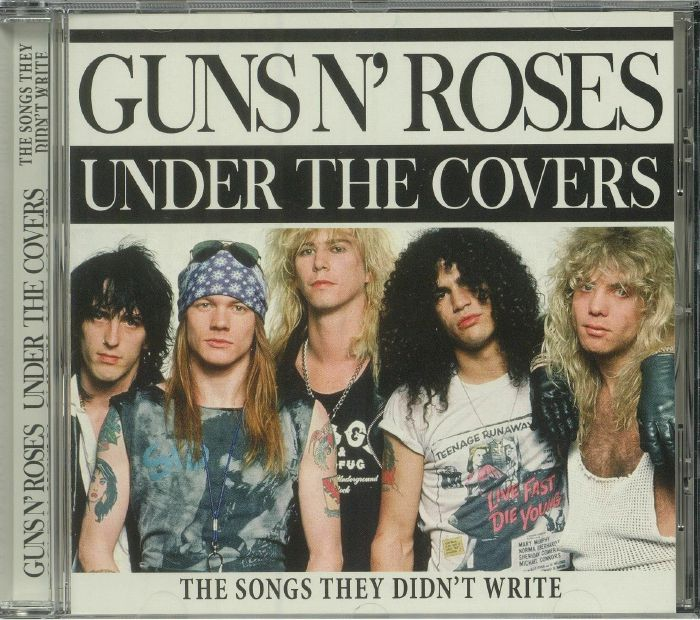 GUNS N ROSES - Under The Covers: The Songs They Didn't Write