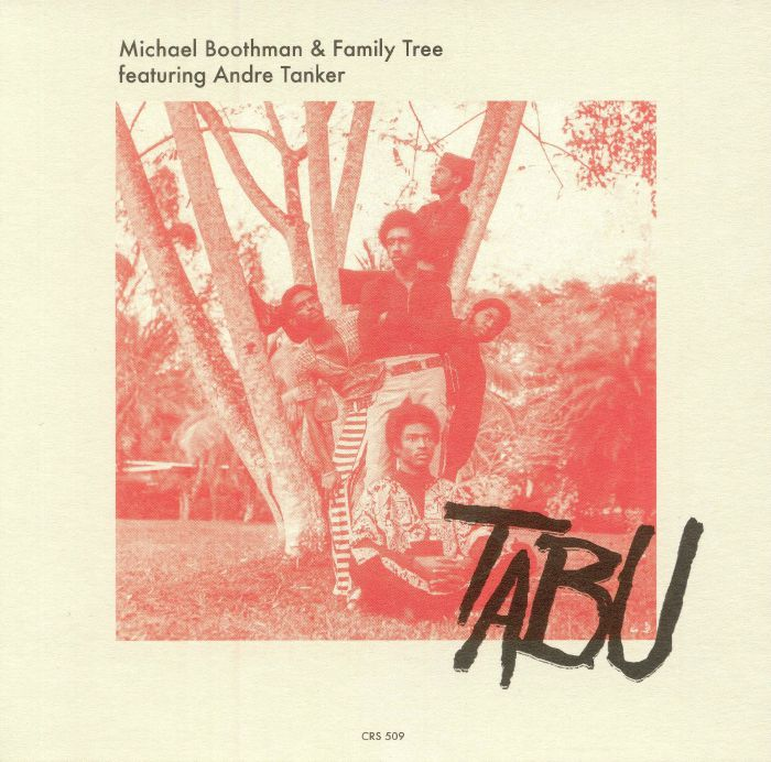 BOOTHMAN, Michael/FAMILY TREE feat ANDRE TANKER - Tabu
